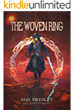 The Woven Ring: An Epic Flintlock Fantasy (Sol's Harvest Book 1)