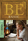 Be Basic (Genesis 1-11): Believing the Simple Truth of God's Word (The BE Series Commentary) (English Edition)