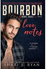 Bourbon Love Notes (The Barrel House Series Book 1) Kindle Edition