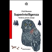 Superintelligenza: Tendenze, pericoli, strategie