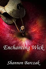 Enchanting Wick: The Hidden Realm Series Book Three Kindle Edition
