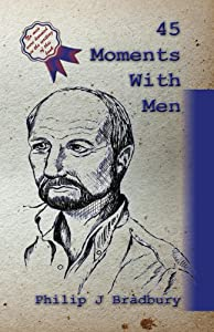 45 Moments With Men: Stories of men (Commuter Series Book 1)