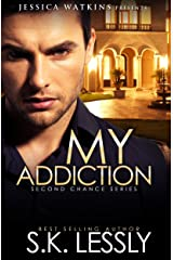 My Addiction: Second Chances Series Kindle Edition