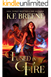 Fused in Fire (Fire and Ice Trilogy Book 3) (English Edition)