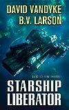Starship Liberator (English Edition)