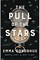 The Pull of the Stars: A Novel Kindle Edition