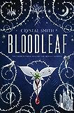 Bloodleaf (The Bloodleaf Trilogy)