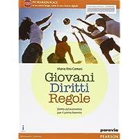 Giovani diritti regole. Per le Scuole superiori. Con e-book. Con espansione online