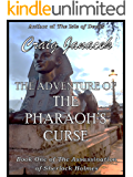 The Adventure of the Pharaoh's Curse (The Assassination of Sherlock Holmes Book 1)