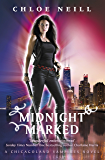 Midnight Marked: A Chicagoland Vampires Novel (Chicagoland Vampires Series)