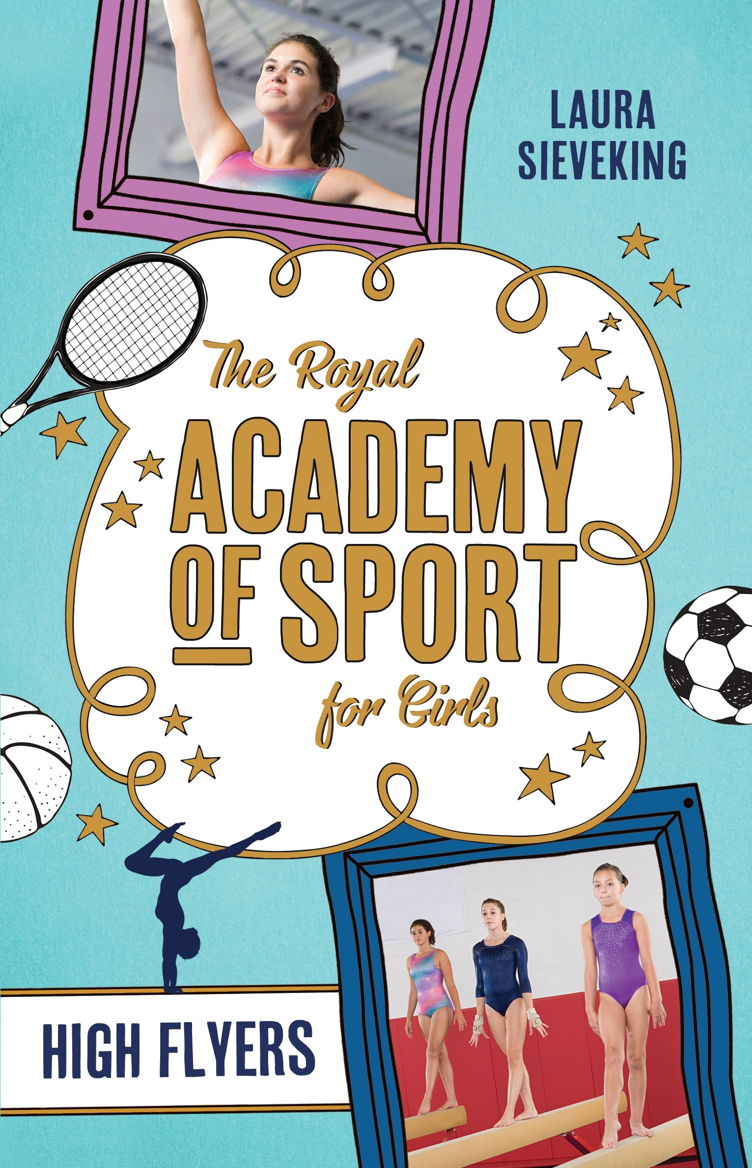 High Flyers (The Royal Academy of Sport for Girls)