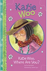 Katie Woo, Where Are You? Kindle Edition