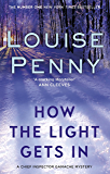 How The Light Gets In (A Chief Inspector Gamache Mystery Book 9)