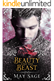 Beauty and the Beast: a modern, fantasy fairy tale retelling (Not quite the fairy tale Book 3) (English Edition)