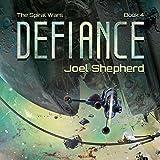 Defiance: The Spiral Wars, Book 4