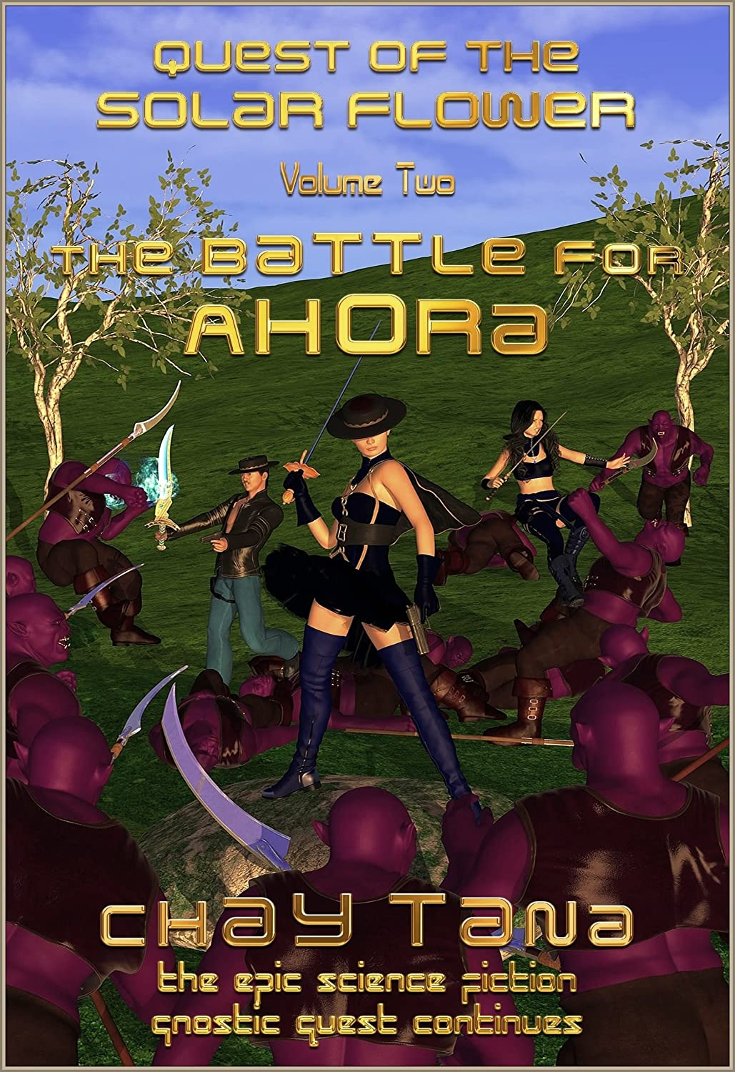 The Battle for Ahora (Quest of the Solar Flower Book 2 ...