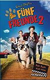 Fünf Freunde 2 - Das Buch zum Film (Fünf Freunde - Das Buch zum Film)