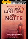 L'ultima lanterna della notte (The orphanage series #2)