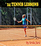 24 Tennis Lessons (English Edition)