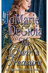 The Heir's Treasure: Bridgewater Brides Series Book 1 Kindle Edition