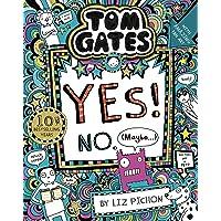 Tom Gates 08: Tom Gates:Yes! No. (Maybe...)