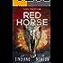 Red Horse (A Dark Paradigm Conspiracy Thriller Book 2)
