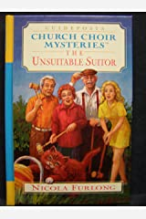 The Unsuitable Suitor (Church Choir Mysteries #2) Hardcover