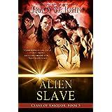 Alien Slave (Clans of Kalquor Book 5)
