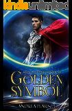 Golden Symbol (Kilenya Chronicles Book 6)