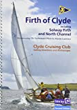 Ccc Sailing Directions and Anchorages - Firth of Clyde: Including Solway Firth and North Channel