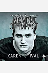 Moment of Impact: Moments in Time, Book 1 Audible Audiobook