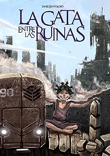 La Gata entre las Ruinas: Las Precuelas de Corazones de Hierro 1 (Spanish Edition