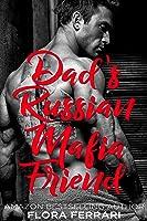Dad's Russian Mafia Friend (A Man Who Knows What