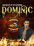 Dominic (A Vampire Biker Novel Series) Season 1 Episode 1 (Disciples of the Damned)