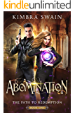 Abomination (The Path to Redemption Book 1)