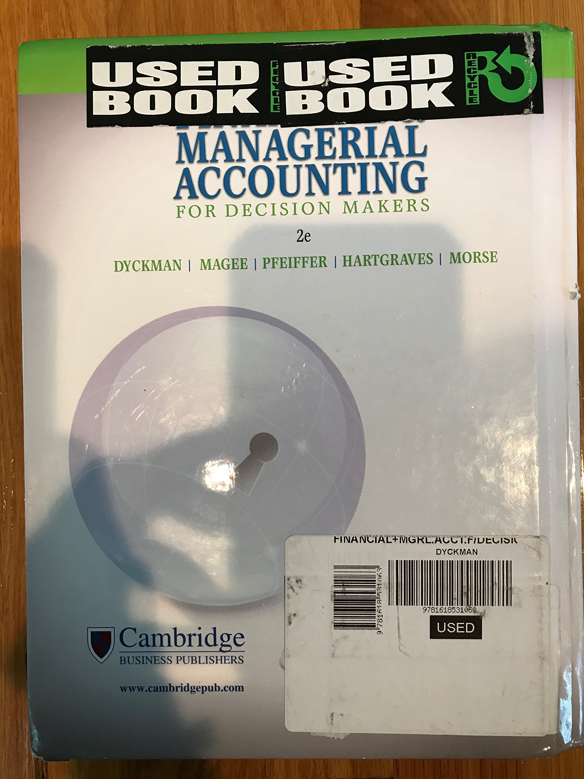 Financial managerial accounting for decision makers thomas r financial managerial accounting for decision makers thomas r dyckman robert p magee glenn m pfeiffer al l hartgraves wayne j morse fandeluxe Image collections