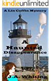 A Haunted Disappearance (A Lin Coffin Mystery Book 2)