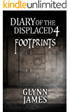 Diary of the Displaced - Book 4 - Footprints