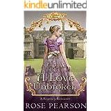 A Love Unbroken: A Regency Romance (Landon House Book 3)