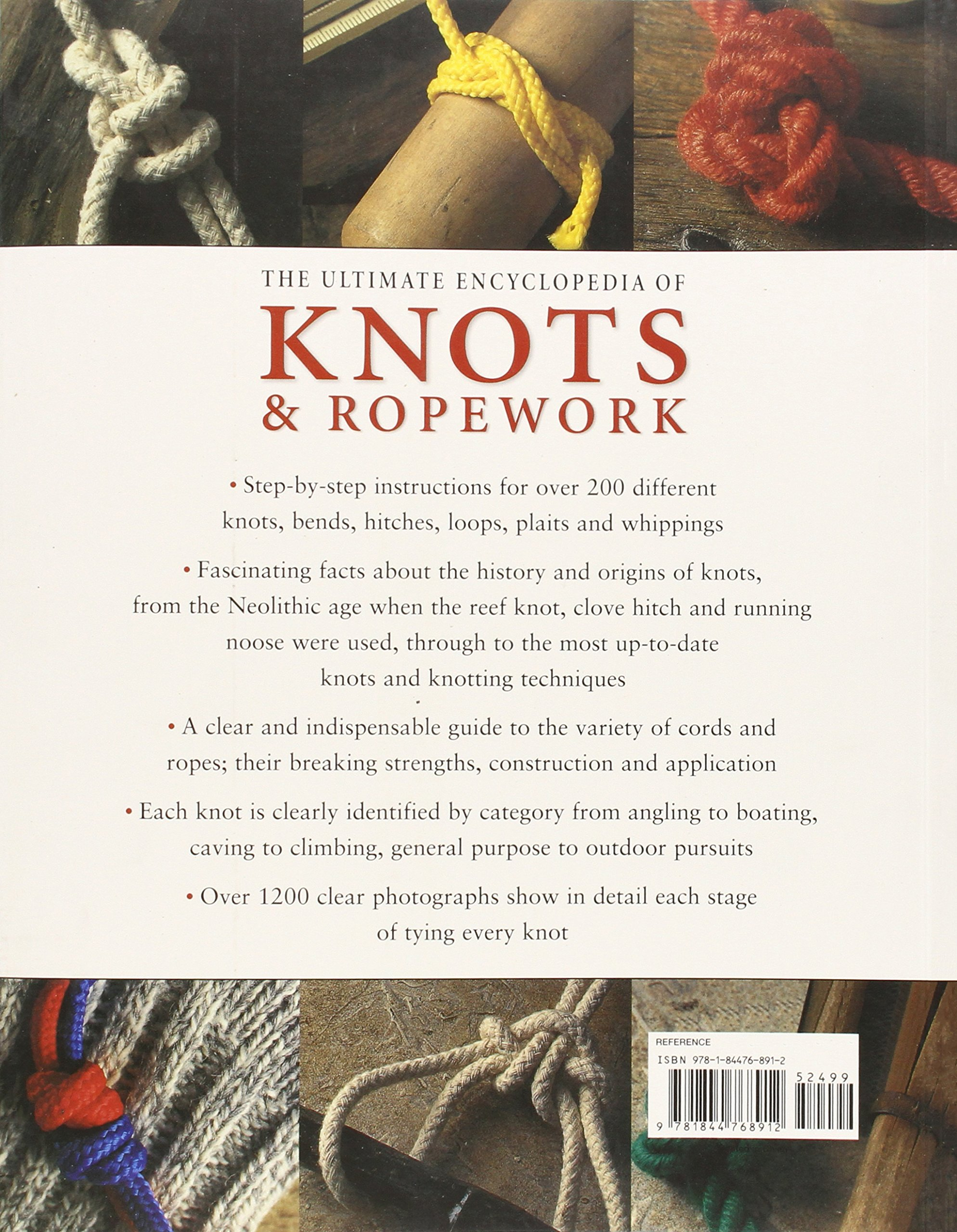 The Ultimate Encyclopedia Of Knots And Ropework Over 200 Tying Animation Bowline Knot Boating One Handed Shoelace Here S Techniques With Step By Photographs Geoffrey Budworth 9781844768912