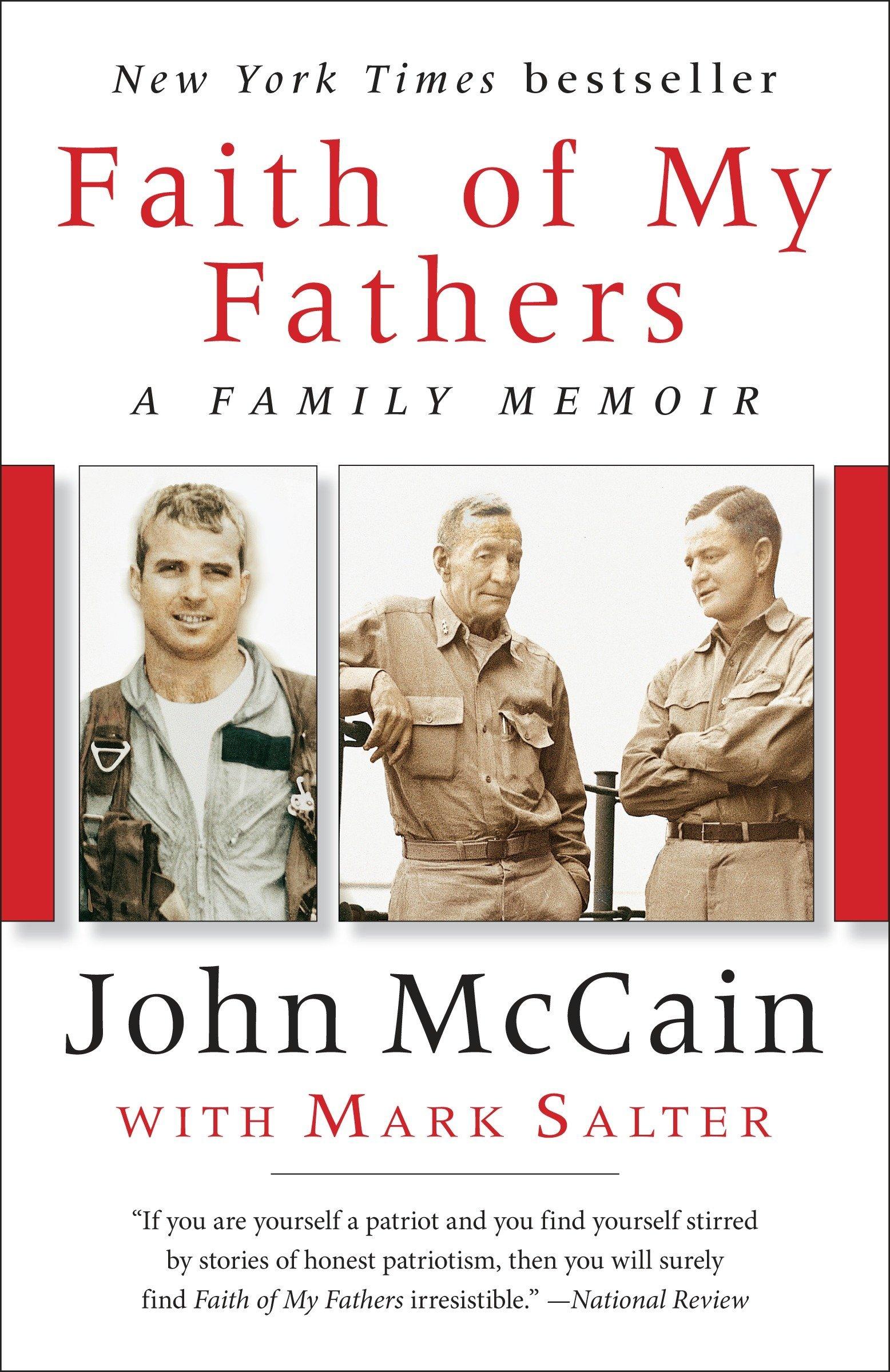Amazon.com: Faith of My Fathers: A Family Memoir (9780399590894): John  McCain, Mark Salter: Books