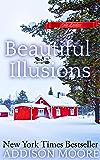Beautiful Illusions: Women's Fiction (Escape to Lake Loveless Book 2)