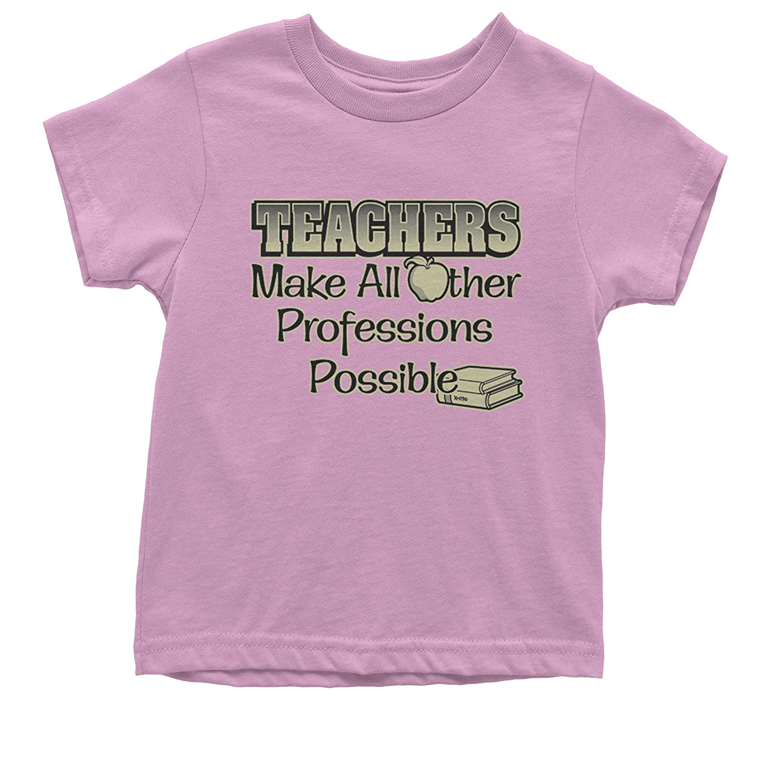 Expression Tees Teachers Make All Other Professions Possible Youth T-Shirt
