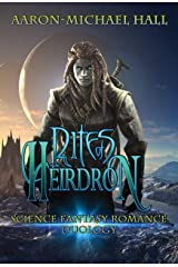 Rites of Heirdron Duology: Science Fantasy Romance Kindle Edition