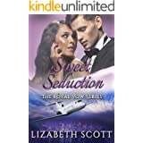 Sweet Seduction (A Royal Vow Novel Book 3)