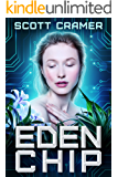 Eden Chip (A Dystopian Techno Thriller)