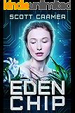 Eden Chip (A Dystopian Techno Thriller)