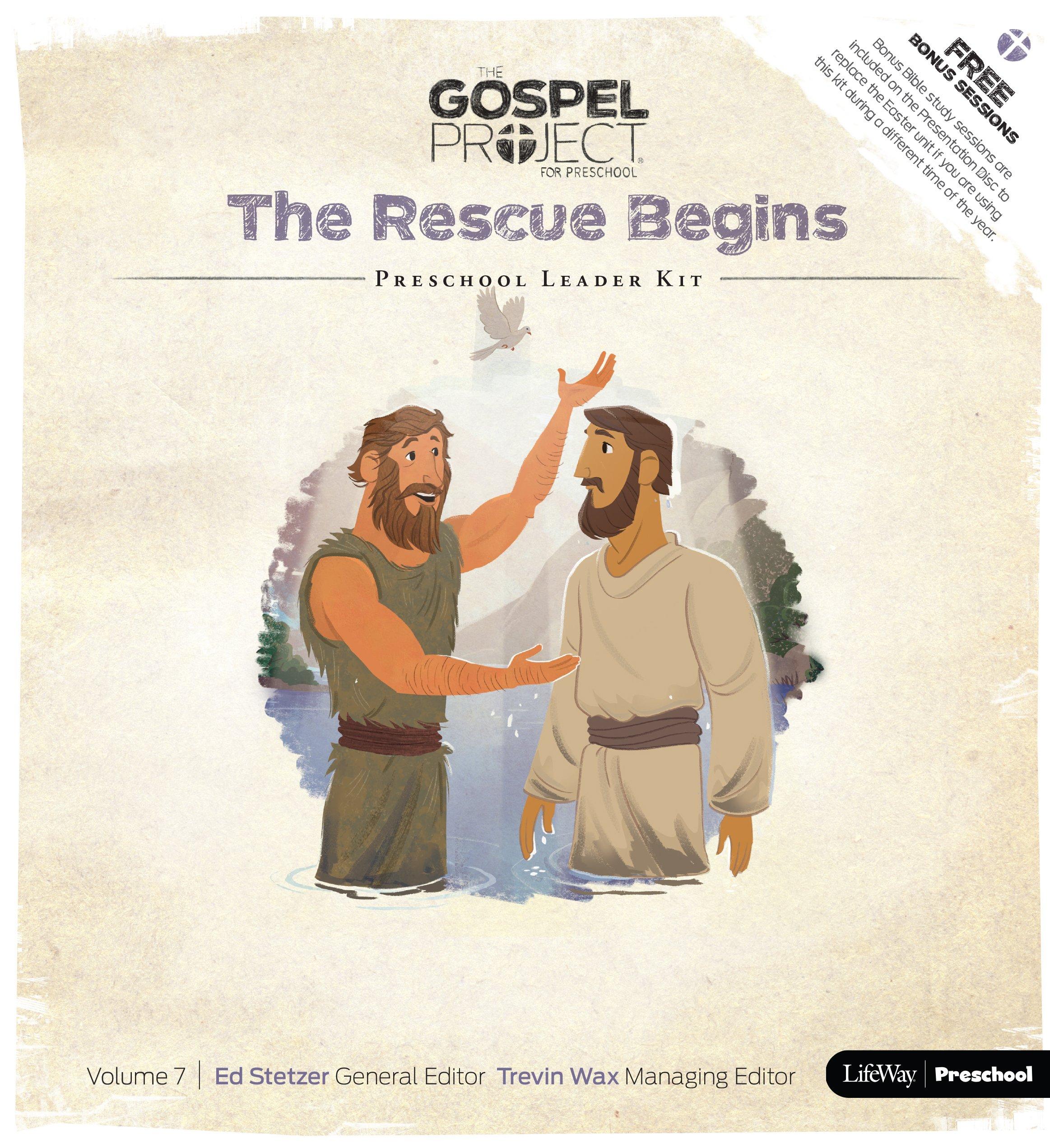 The Gospel Project for Preschool: Preschool Leader Kit - Volume 7: The Rescue Begins ebook