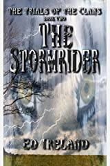 The Stormrider: The Trials of the Clans ~ Book Two Kindle Edition