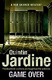 Game Over (Bob Skinner series, Book 27): A gritty Edinburgh mystery full of murder and intrigue (Skinner 27)